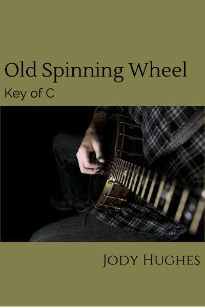 Old Spinning Wheel Banjo Tab